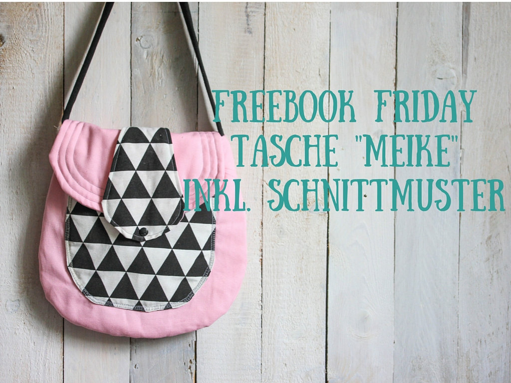 Freebook Friday: Tasche Meike   Blog • alles-fuer-selbermacher